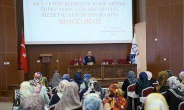 Diyanet İşleri Başkanı Görmez, Aile ve Dini Rehberlik merkezlerinde görev yapacak vaizlere yönelik düzenlenen seminere katıldı