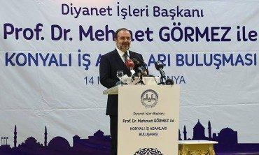 Diyanet İşleri Başkanı Görmez, Konya'da iş adamlarına seslendi