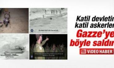 İsrail askerleri Gazze'ye işte böyle saldırdı
