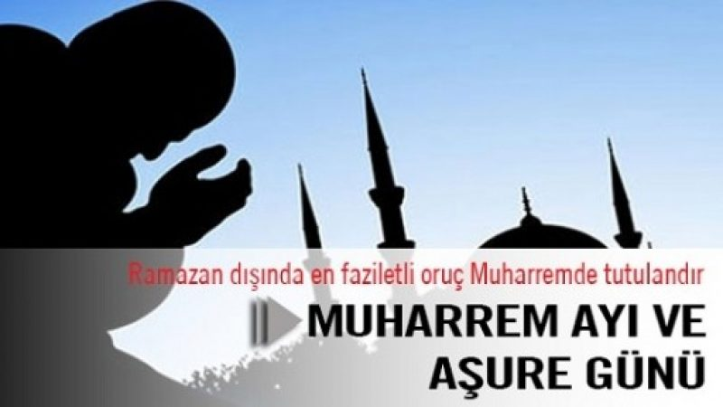 Cuma Hutbesi: Muharrem Ayı Ve Âşûrâ Günü
